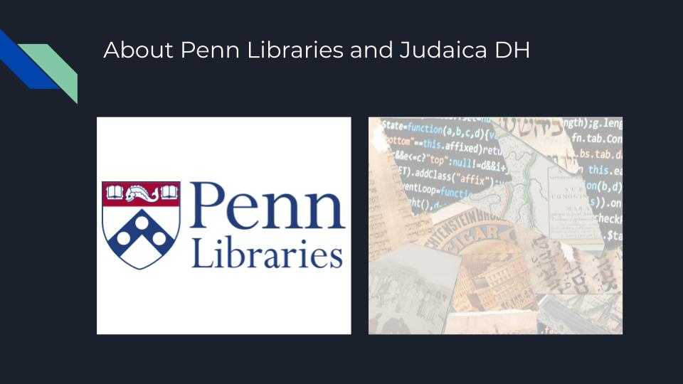 About Penn Libraries and Judaica DH